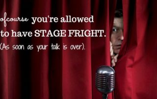 Coping with Stage Fright
