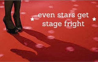 Even Stars Get Stage Fright
