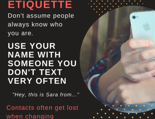 Text Etiquette & Your Virtual Presence: A Quick Tip