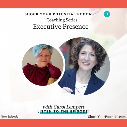 Shock Your Potential Podcast featuring Carol Lempert